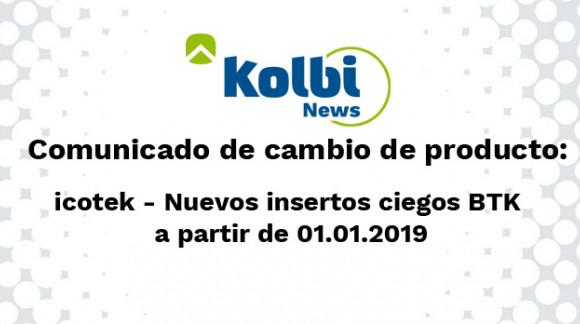 Cambio en los insertos ciegos BTK a partir del 1 de Enero 2019 para ganar mayor estanqueidad