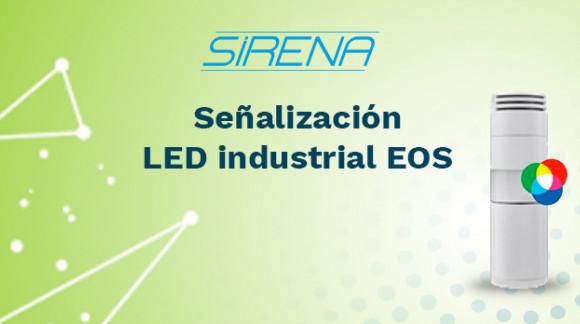 Nueva gama de señalización LED industrial EOS de SIRENA